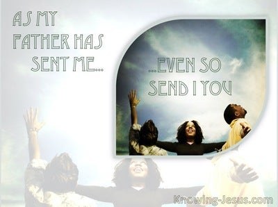 John 20:21 As My Father Hath Sent Me Even So Send I You (green)