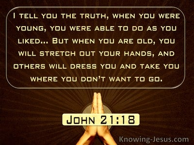 John 21:18 When You Are Old You Will Stretch Out Your Hands (windows)10:05
