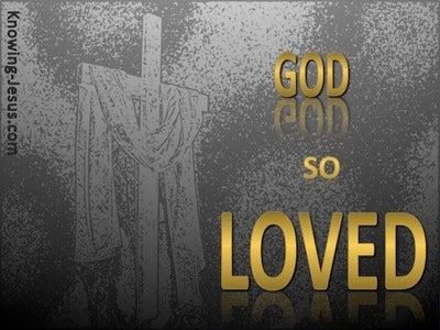John 3:16 God So Loved The World (gold)