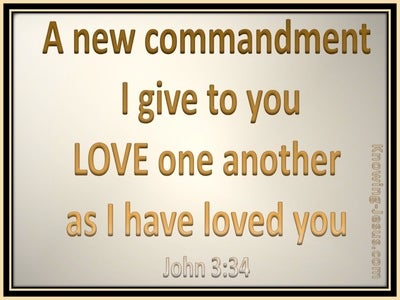 John 13:34 Love As I Have Loved You (gray)