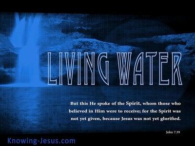 John 7:39 Living Water (blue)