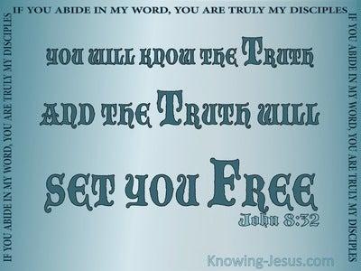 John 8:32 The Truth Shall Set You Free (aqua)