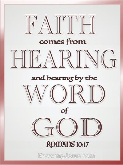Romans 10:17 Faith Comes By Hearing And Hearing By The Word (pink)
