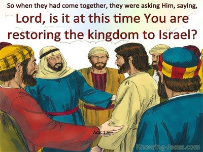 Acts 1:6 Is This The Time To Restore Israel's Kingdom (blue)