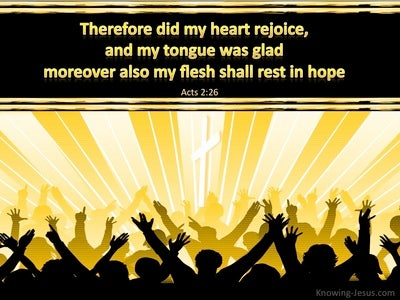 Acts 2:26 My Heart Rejoices (yellow)