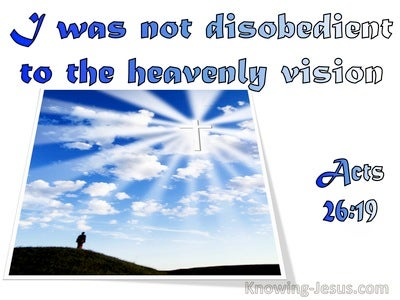 Acts 26:19 I Was Not Disobedient To The Heavenly Vision (utmost)03:11