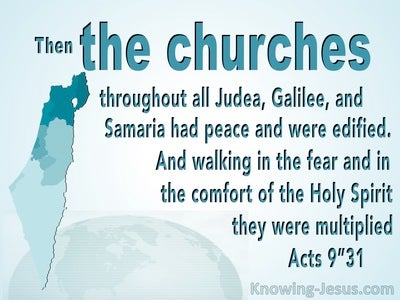 Acts 9:31 The Churches In Judea, Galilee, And Samaria Had Peace And Were Edified (aqua)