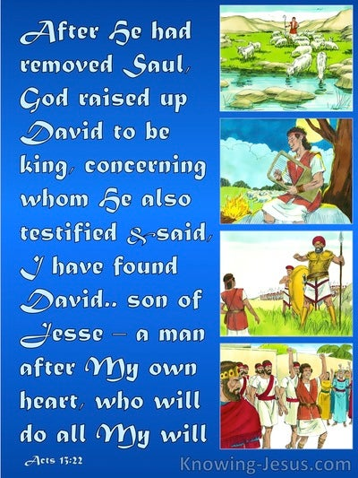 Acts 13:22 A Man After Gods Own Heart (blue)