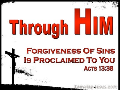 Acts 13:38 Brethren, Through Him Is Forgiveness Of Sins Proclaimed (red)