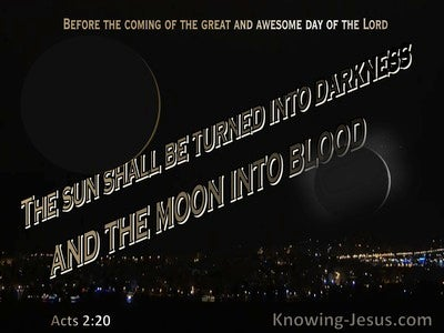 Acts 2:20 The Sun Shall Be Turned To Darkness And The Moon To Blood (brown)