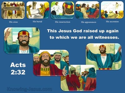 Acts 2:32 This Jesus God Raised Up (blue)