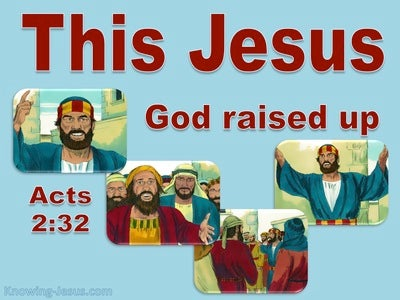 Acts 2:32 This Jesus God Raised Up (red)
