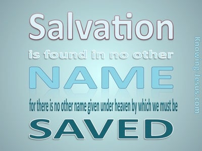 Acts 4:12 Salvation In No Other Name (blue)