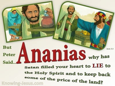 Acts 5:3 Ananias Why Did You Lie To The Holy Spirit (green)
