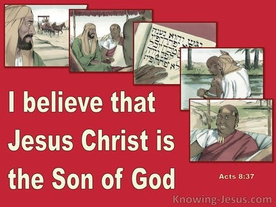 Acts 8:37 Jesus Christ Is The Son Of God (maroon)