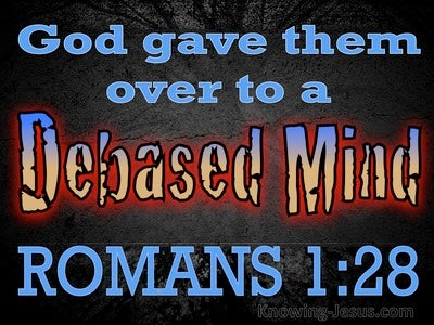Romans 1:28 God Gave Them Over (blue)