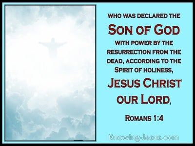 Romans 1:4 Jesus Christ Declared Son Of God (aqua)