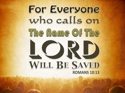 Romans 10:13 Whoever Calls On The Name Of The Lord (orange)