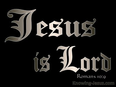 Romans 10:9 Jesus Is Lord (silver)