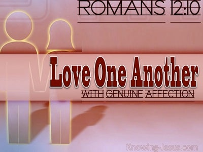 Romans 12:10 Be Kindly Affectioned  To One Another (pink)