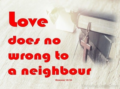 Romans 13:10 Love Does No Wrong To A Neighbour (red)