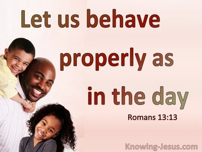 Romans 13:13 Behave Properly As In The Day (pink)