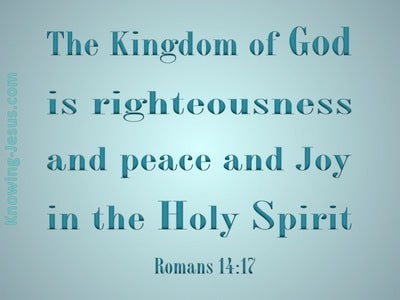 Romans 14:17 The Kingdom of God (aqua)