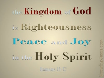Romans 14:17 The Kingdom Of God (gold)