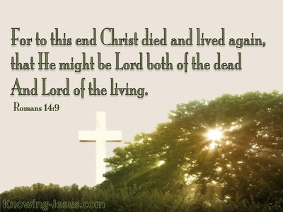 Romans 14:9 Lord Of The Dead And The Living (green)