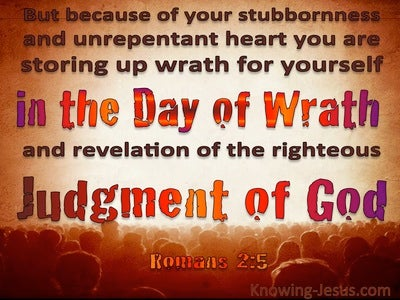 Romans 2:5 In The Day Of Gods Wrath (brown)