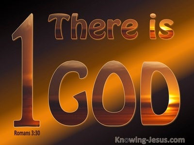 Romans 3:30 There Is One God (orange)