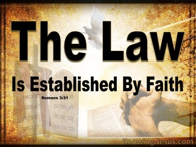 Romans 3:31 The Law Is Established By Faith (beige)