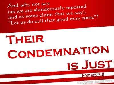Romans 3:8 Their Condemnation Is Just (red)