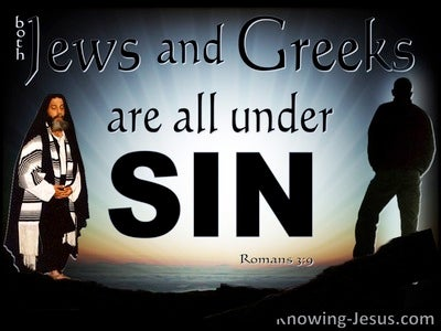 Romans 3:9 Jews And Greeks Are All Under Sin (blue)
