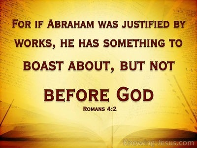 Romans 4:2 Something To Boast About But Not Before God (yellow)