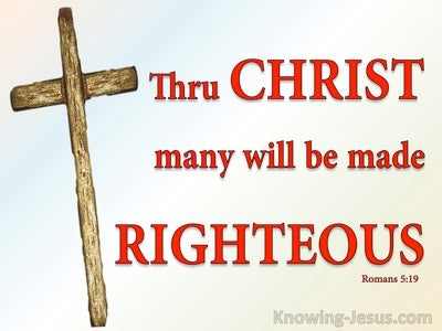 Romans 5:19 Thru Christ Many Are Made Righteous (red)