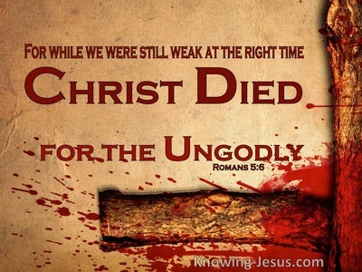 Romans 5:6 Christ Died For The Ungodly (beige)