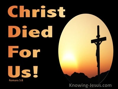 Romans 5:8 Christ Died For Us (orange)