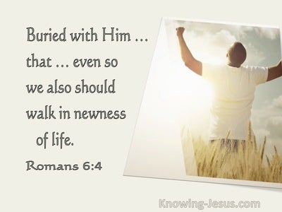 Romans 6:4 Buried With Him So We Should Walk In Newness Of Life (utmost)01:15