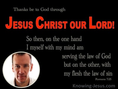 Romans 7:25 Thanks Be To God For Jesus Christ (red)