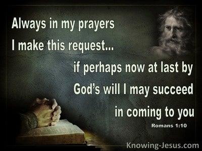 Romans 1:10 Paul's Prayer Request (black)