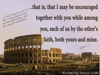 Romans 1:12 Mutual Encouragement (brown)
