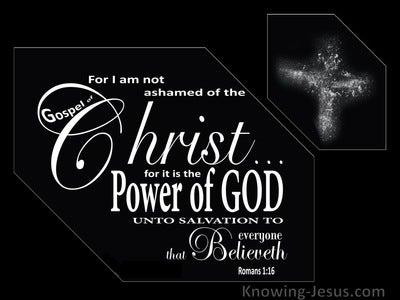 Romans 1:16 I Am Not Ashamed Of The Gospel (black)