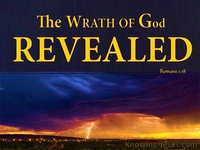 Romans 1:18 God's Wrath Revealed Against Unrighteousness (yellow)