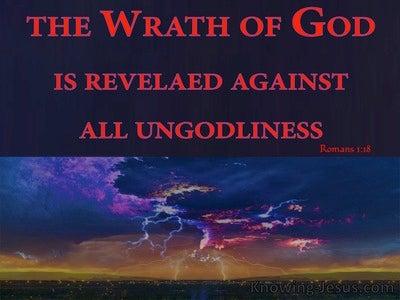 Romans 1:18 God's Wrath Revealed Against Unrighteousness (red)
