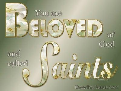 Romans 1:7 Beloved Of God And Saints (sage)