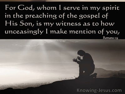 Romans 1:9 For God Whom I Serve Is Is My Witness (gray)