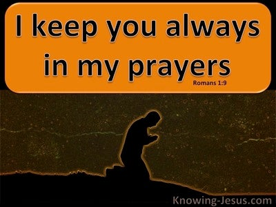 Romans 1:9 I Keep You Always In My Prayers (brown)
