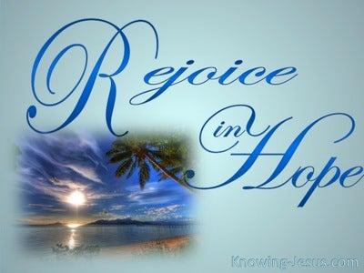 Romans 12:12 Rejoice In Hope (aqua)