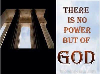 Romans 13:1 There Is No Power But Of God (blue)